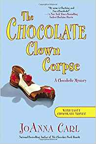 The Chocolate Clown Corpse (Chocoholic Series #14)