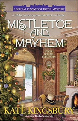 Mistletoe and Mayhem (A Special Pennyfoot Hotel Mystery Series #6)