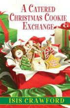 A Catered Christmas Cookie Exchange (Mystery with Recipes #9)