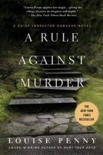 A Rule Against Murder (Armand Gamache Series #4)