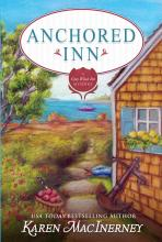 Anchored Inn (Gray Whale Inn Series #10)