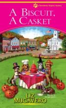 A Biscuit, a Casket (Pawsitively Organic Mystery Series #2)