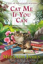 Cat Me If You Can (Cat in the Stacks Series #13)