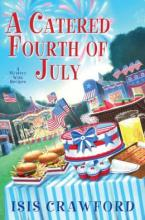 A Catered Fourth of July (Mystery With Recipes #10)