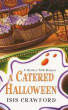 A Catered Halloween (Mystery with Recipes Series #5)