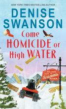 Come Homicide or High Water (Welcome Back to Scumble River #3)