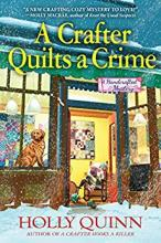 A Crafter Quilts a Crime (Handcrafted Mystery #3)
