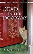 Dead in the Doorway (House-Flipper Mystery #2)
