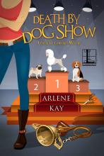 Death by Dog Show (Creature Comforts Mystery #1)