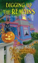 Digging Up the Remains (Garden Squad Mystery #3)