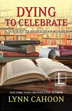 Dying to Celebrate (Tourist Trap Mystery #10a)