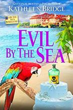 Evil by the Sea (By the Sea Mystery #4)