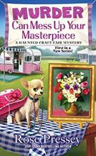 Murder Can Mess Up Your Masterpiece (A Haunted Craft Fair #1)