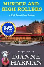 Murder and High Rollers (High Desert Mystery #10)