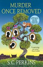 Murder Once Removed (Ancestry Detective #1)