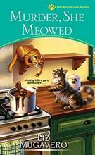 Murder, She Meowed (Pawsitively Organic #7)