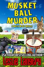 Musket Ball Murder (Merry Wrath Mystery #14)