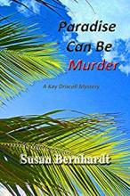 Paradise Can Be Murder (Kay Driscoll Mystery Series #4)