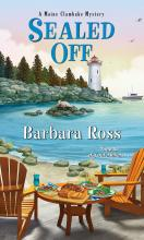 Sealed Off (Maine Clambake Mystery Series #8)
