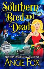 Southern Bred and Dead (Southern Ghost Hunter Mystery #9)