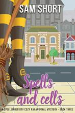 Spells And Cells (Spellbinder Bay #3)