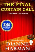 The Final Curtain Call (Northwest Cozy Mystery #11)