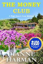 The Money Club (High Desert Mystery #9)