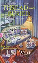 Thread and Buried (Mainely Needlepoint Mystery #9)