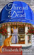 Thread and Dead (Apron Shop Mystery #2)