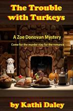 The Trouble with Turkeys (Zoe Donovan Mystery # 2)